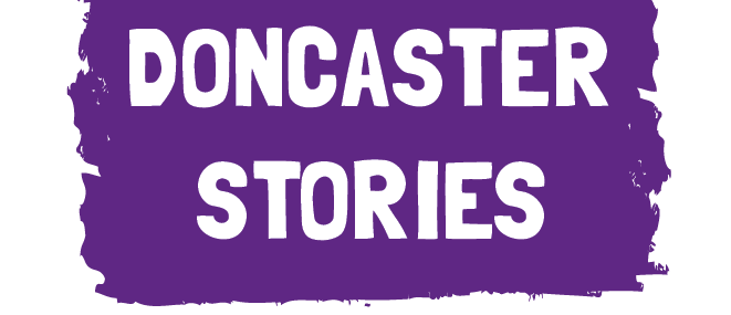 Doncaster Stories