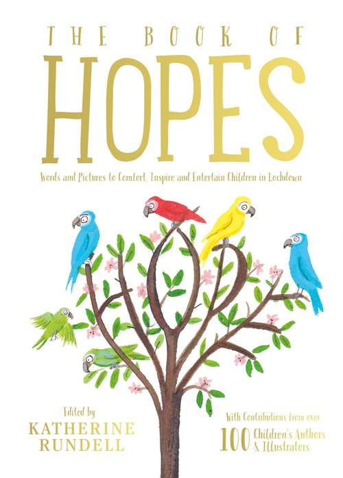 Katherine Rundell launches 'The Book of Hopes': a free children's ...