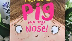 There's A Pig Up My Nose